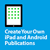 Create Your Own iPad and Android Publications at Udemy.com